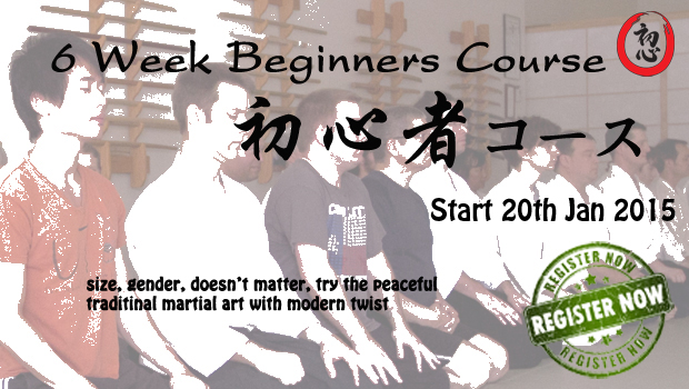 6 Week Aikido / Self Defence Beginners Course starts 20th Jan 2015